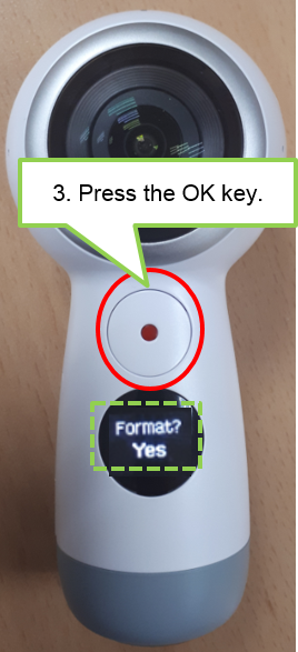 Press the Menu key until Yes appears on the camera status screen, and then press the OK key to select it