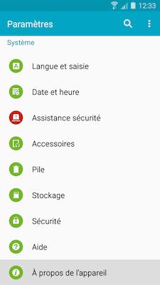 Faites défiler le menu et touchez À propos de l'appareil1 dans la rubrique Système