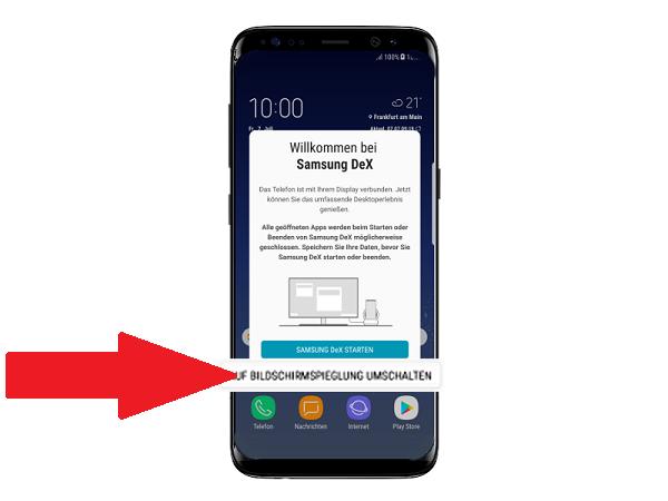 Samsung DeX Station, auf Bildschirmspiegelung umschalten
