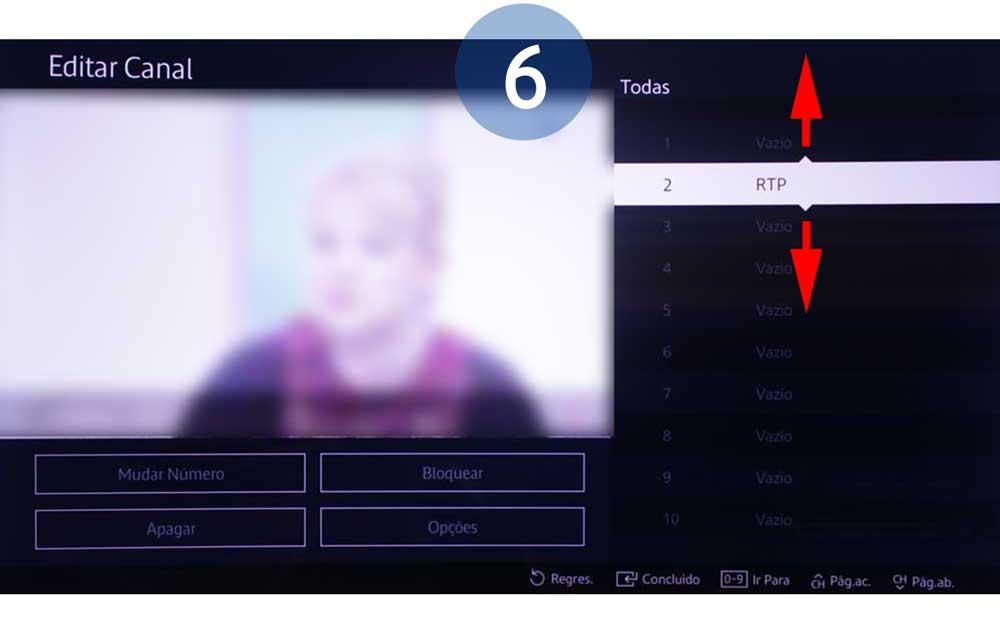 Percorra com o comando para cima ou para baixo para mover o canal para outro número e selecione o novo local