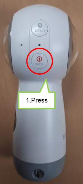 Turn on the Samsung Gear 360.
